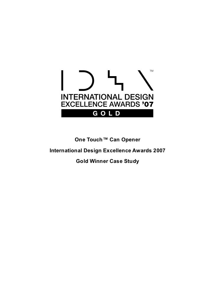One Touch™ Can OpenerInternational Design Excellence Awards 2007         Gold Winner Case Study