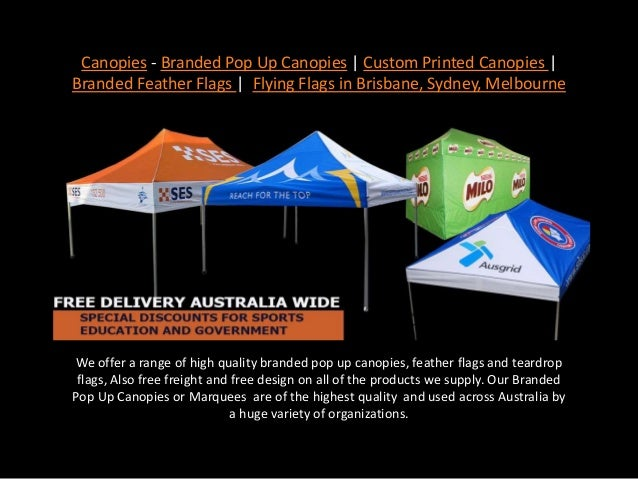 Canopies - Branded Pop Up Canopies | Custom Printed Canopies | Branded Feather Flags | Flying ...  sc 1 st  SlideShare & Canopies - Branded Pop Up Canopies | Custom Printed Canopies | Brandeu2026