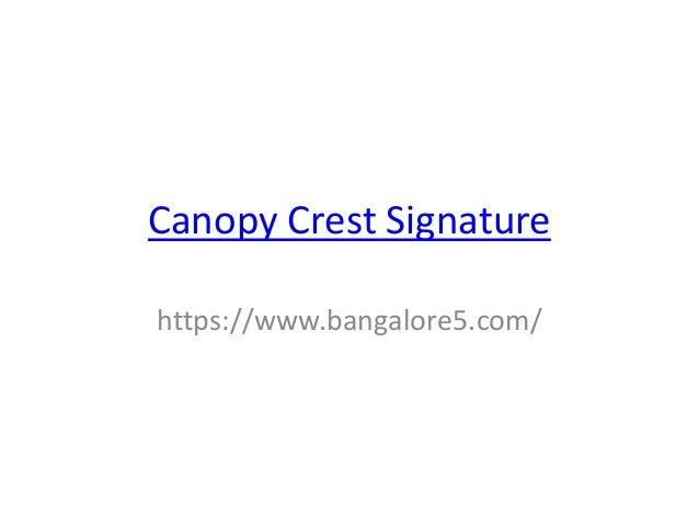 Canopy Crest Signature https://www.bangalore5.com/