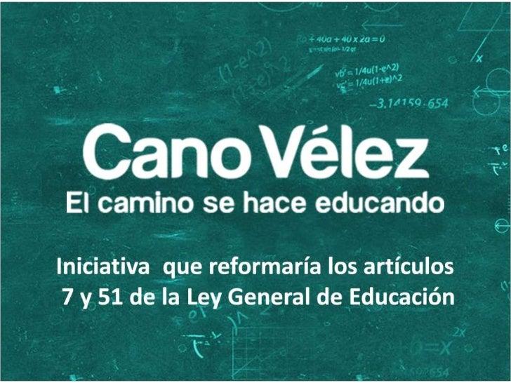 Cano Velez - El camino se hace educando (ley General de Educacion)