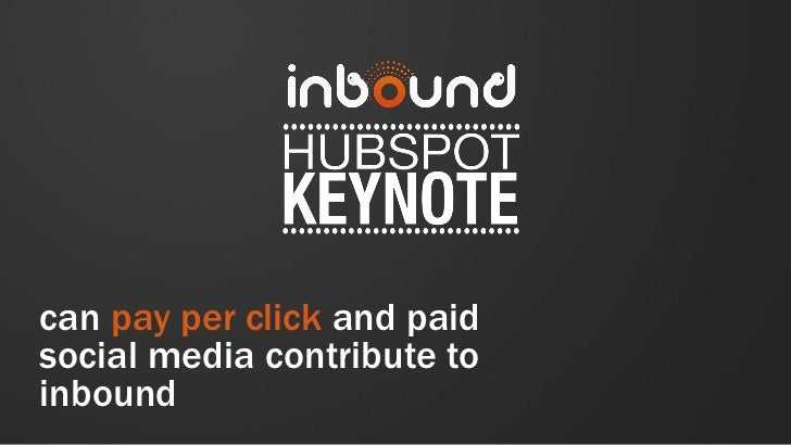 can pay per click and paidsocial media contribute toinbound