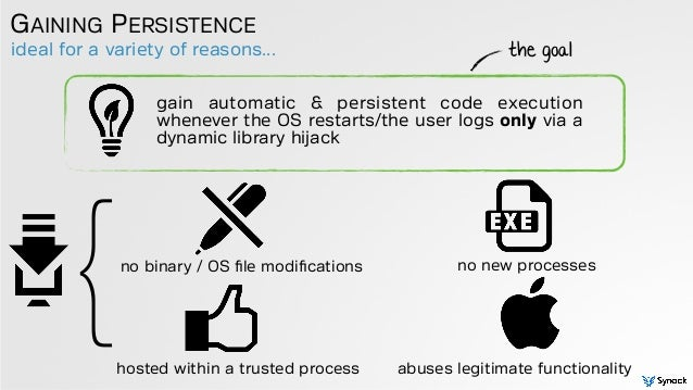 ideal for a variety of reasons... GAINING PERSISTENCE gain automatic & persistent code execution whenever the OS restarts/...