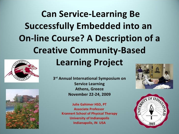 Can Service-Learning Be Successfully Embedded into an  On-line Course? A Description of a Creative Community-Based Learnin...