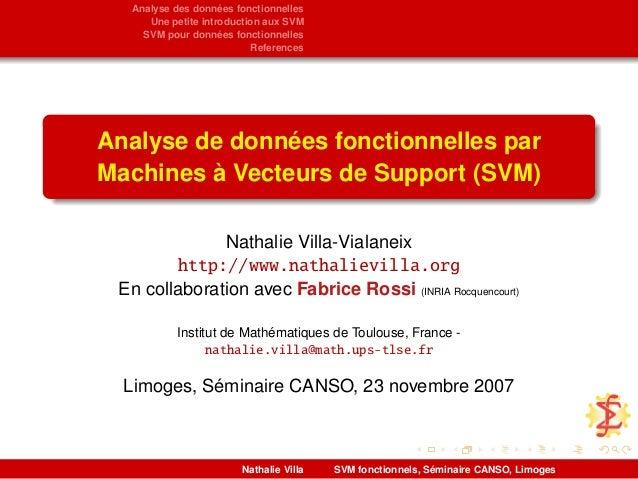 Analyse des données fonctionnelles Une petite introduction aux SVM SVM pour données fonctionnelles References Analyse de d...