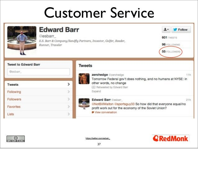 Customer Service      https://twitter.com/esbarr_                  37