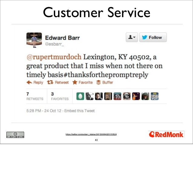 Customer Service   https://twitter.com/esbarr_/status/261126984225153024                                 41