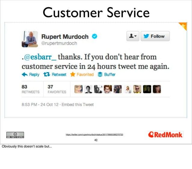 Customer Service                                      https://twitter.com/rupertmurdoch/status/261178665386270720         ...