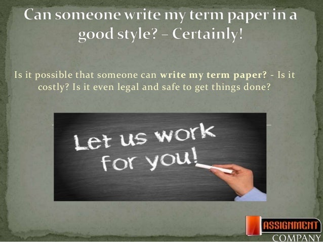 Who can write my term paper