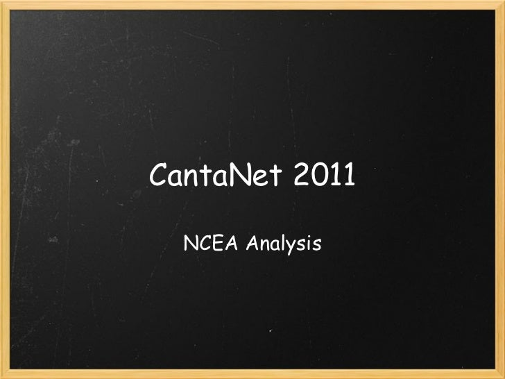 CantaNet 2011  NCEA Analysis