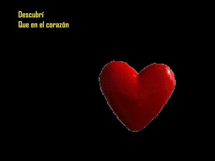 Descubrí Que en el corazón Descubrí Que en el corazón