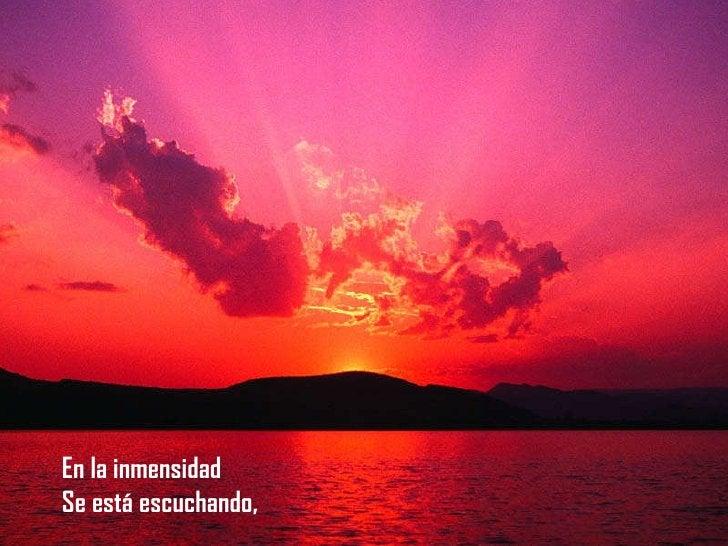 En la inmensidad Se está escuchando En la inmensidad Se está escuchando,
