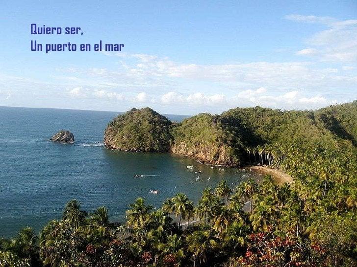 Quiero ser Un puerto en el mar Quiero ser Un puerto en el mar Quiero ser, Un puerto en el mar