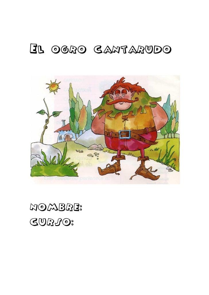 El ogro cantarudoNOMBRE:CURSO: