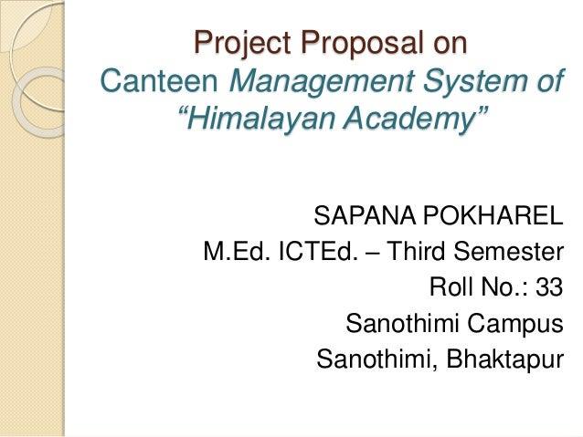 """Canteen management system of """"himalayan academy"""" sapana"""