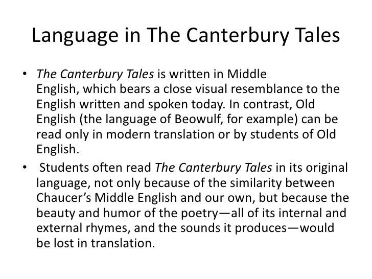 humor in cantebury tlaes Chaucer uses low comedy, involving physical, bawdy humor, in the canterbury tales a prime example of this is the miller's tale in this tale, the beautiful alisoun is married to an older man .