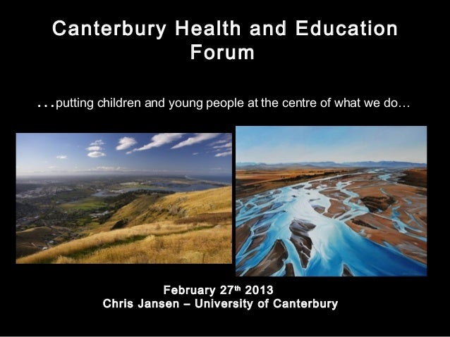 Canterbury Health and Education              Forum…putting children and young people at the centre of what we do…         ...