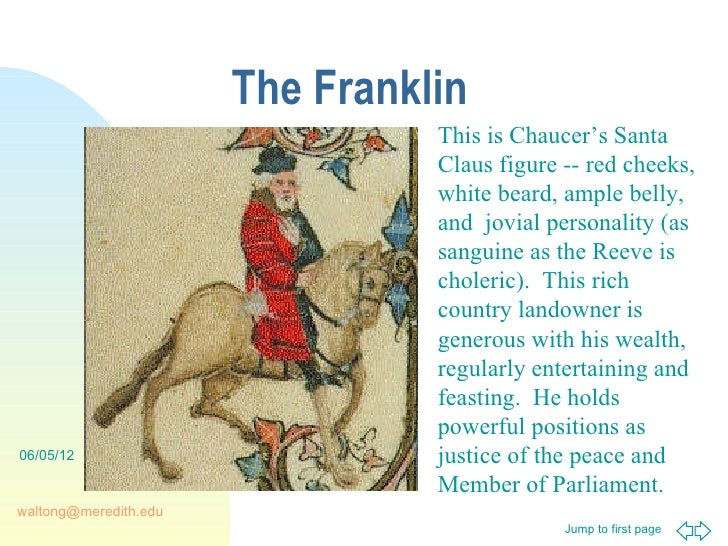 canterbury tales the franklins tale The franklin's tale summary:  in chaucer's canterbury tales, the character of the franklin is meant to represent gluttony, one of the seven deadly sins  the franklin is making the.