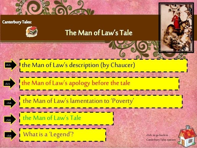 canterbury tale the man of laws tale From the canterbury tales: the man of law's introduction  i kan right now no thrifty tale seyn that chaucer, thogh he kan but lewedly:.