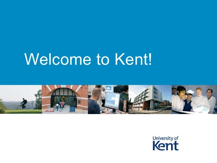 Welcome to Kent!