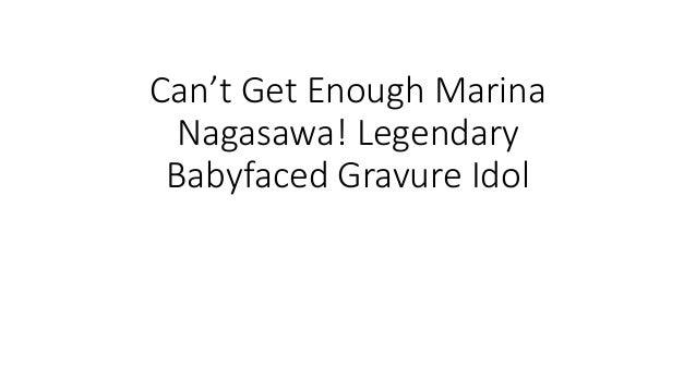 Can't Get Enough Marina Nagasawa! Legendary Babyfaced Gravure Idol