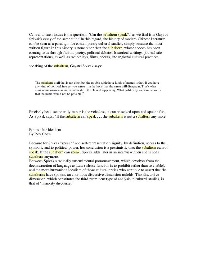 subaltern speak essay Ryno 4wd | can essay the pdf subaltern speak and if the subaltern is to be taught to speak, as i believe she must be, humanitarian efforts (would-be quick fixes) won.