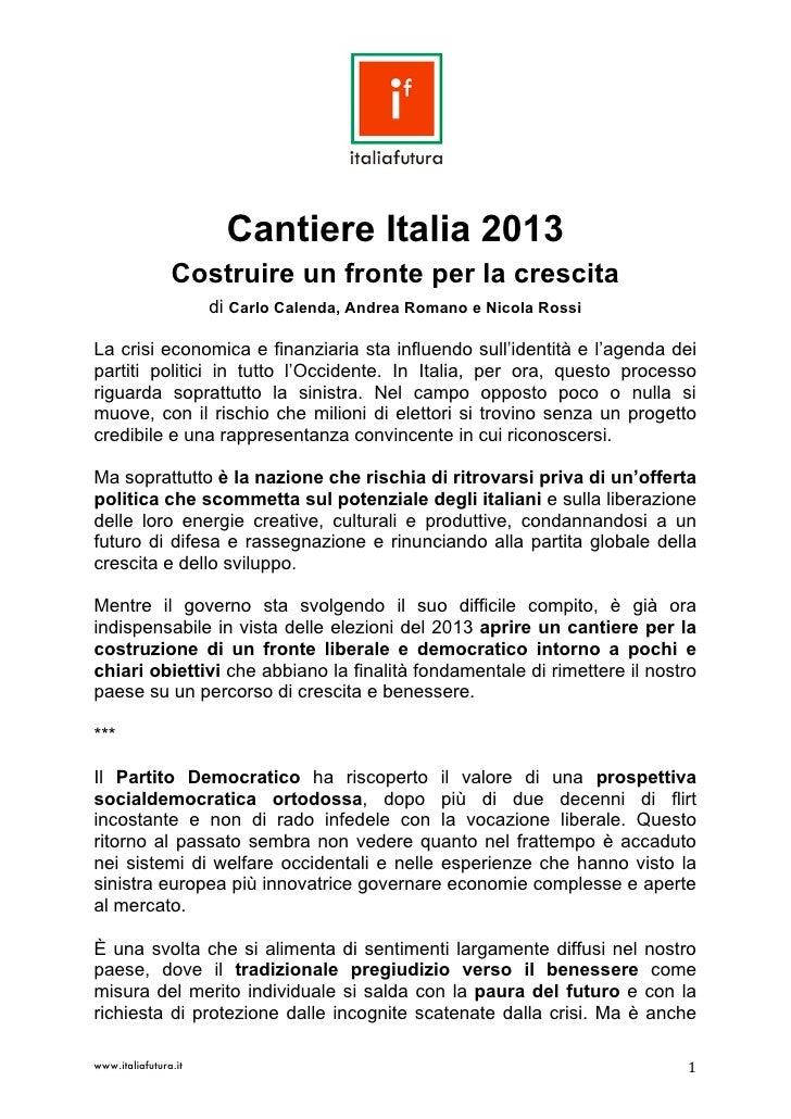 Cantiere Italia 2013                Costruire un fronte per la crescita                      di C...