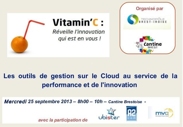 - 1 -Copyright 2013 © .- Maj le 25/09/2013 –Vitamin c' - 25/09/2013 Mercredi 25 septembre 2013 – 8h00 – 10h – Cantine Bres...