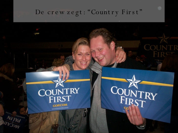 "De crew zegt: ""Country First"""