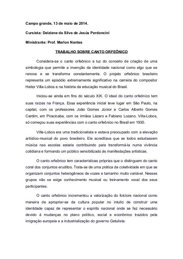 Campo grande, 13 de maio de 2014. Cursista: Delziene da Silva de Jesús Perdoncini Ministrante: Prof. Marlon Nantes TRABALH...