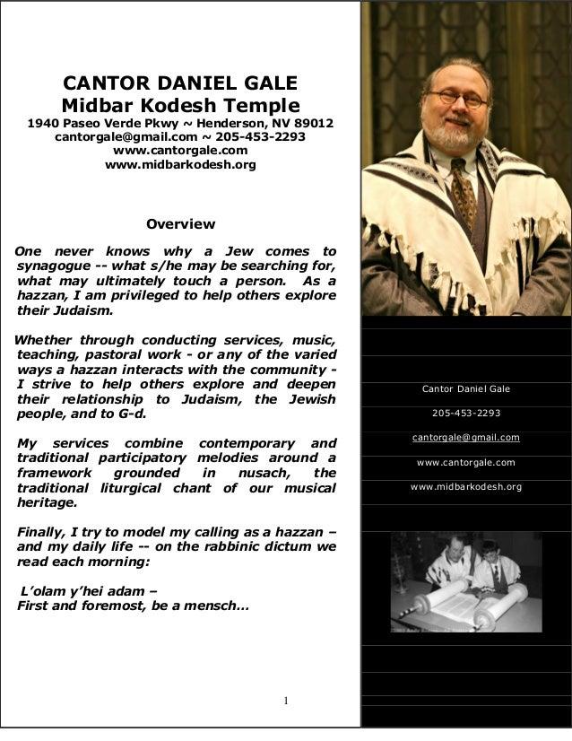 1 CANTOR DANIEL GALE Midbar Kodesh Temple 1940 Paseo Verde Pkwy ~ Henderson, NV 89012 cantorgale@gmail.com ~ 205-453-2293 ...