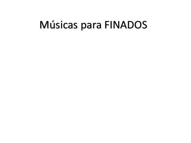 Músicas para FINADOS