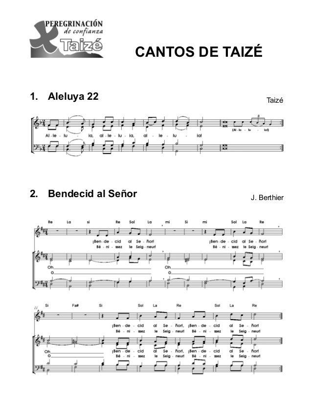 CANTOS para la Peregrinación de Confianza. © Ateliers et Presses de Taizé, 71250 Taizé, France, 2010 1 1. Aleluya 22 2. ...