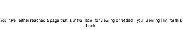 You have either reached a page that is unavai lable for vi ewi ng or reached your vi ewi ng limit for thi s book.