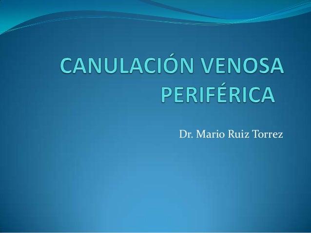 Dr. Mario Ruiz Torrez