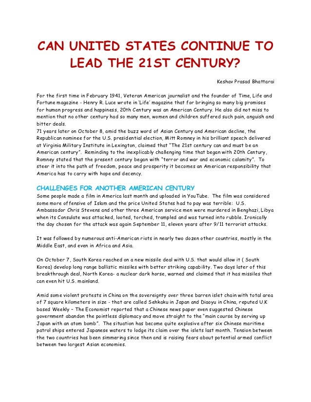 CAN UNITED STATES CONTINUE TO    LEAD THE 21ST CENTURY?                                                                   ...