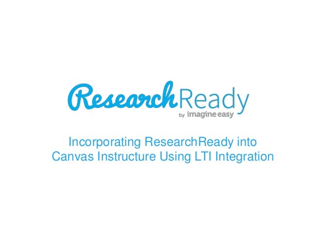 Incorporating ResearchReady into Canvas Instructure Using LTI Integration
