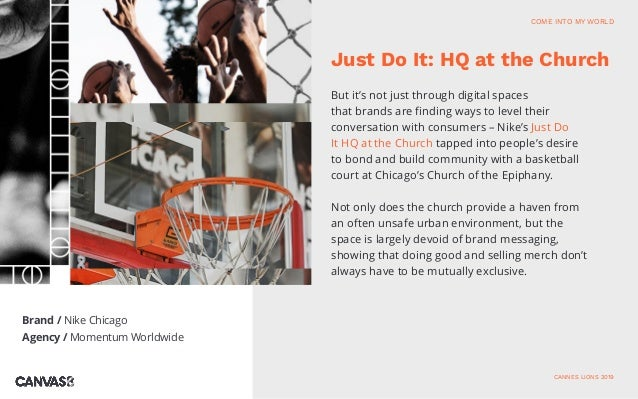 Brand / Nike Chicago Agency / Momentum Worldwide But it's not just through digital spaces that brands are finding ways to ...