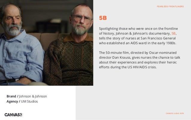 Brand / Johnson & Johnson Agency / UM Studios Spotlighting those who were once on the frontline of history, Johnson & John...