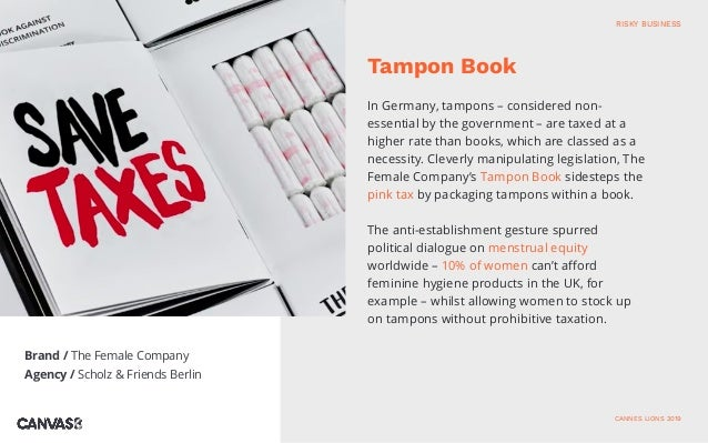 Brand / The Female Company Agency / Scholz & Friends Berlin In Germany, tampons – considered non- essential by the governm...