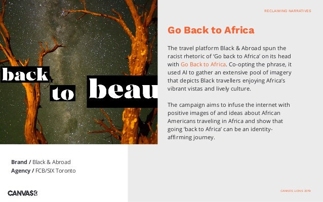 The travel platform Black & Abroad spun the racist rhetoric of 'Go back to Africa' on its head with Go Back to Africa. Co-...