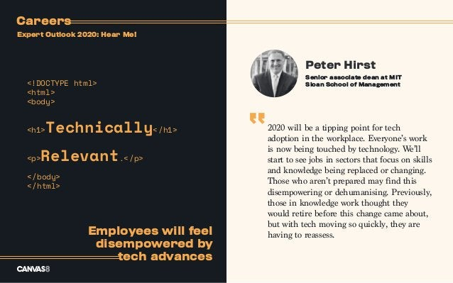 Peter Hirst 2020 will be a tipping point for tech adoption in the workplace. Everyone's work is now being touched by techn...