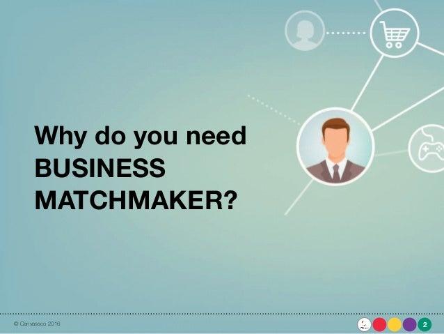 Matchmaker business