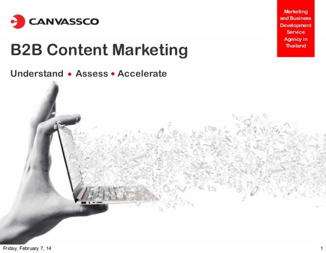 B2B Content Marketing Understand  Friday, February 7, 14  Assess  Marketing and Business Development Service Agency in Tha...