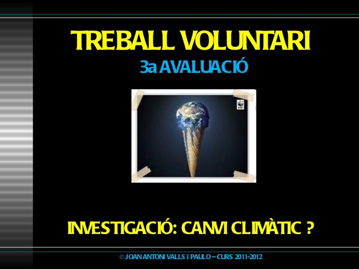 Treball voluntari 3av for Oficina canvi climatic