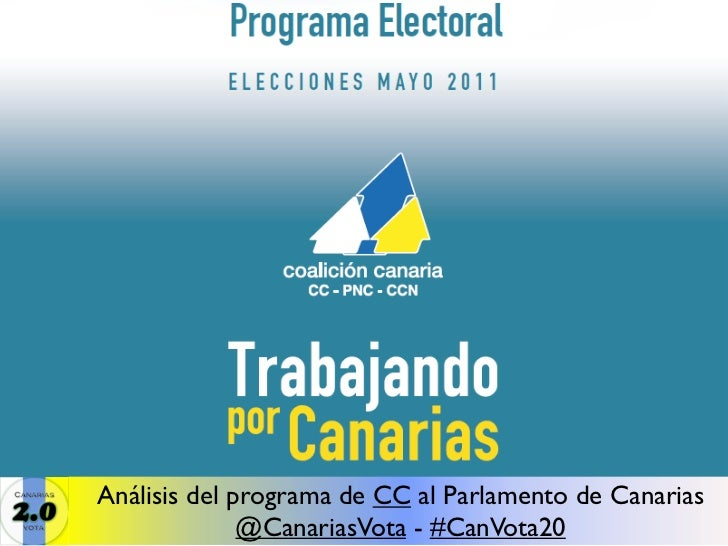 Análisis del programa de CC al Parlamento de Canarias              @CanariasVota - #CanVota20