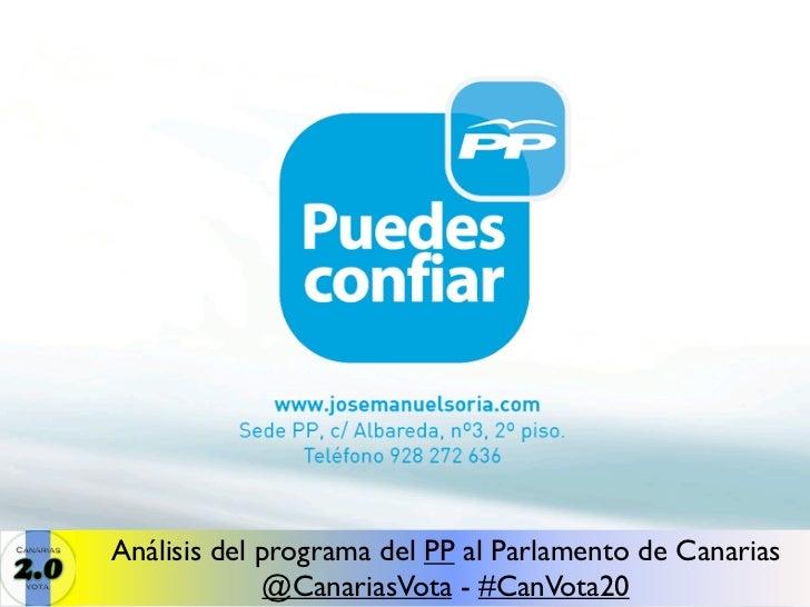 Análisis del programa del PP al Parlamento de Canarias             @CanariasVota - #CanVota20