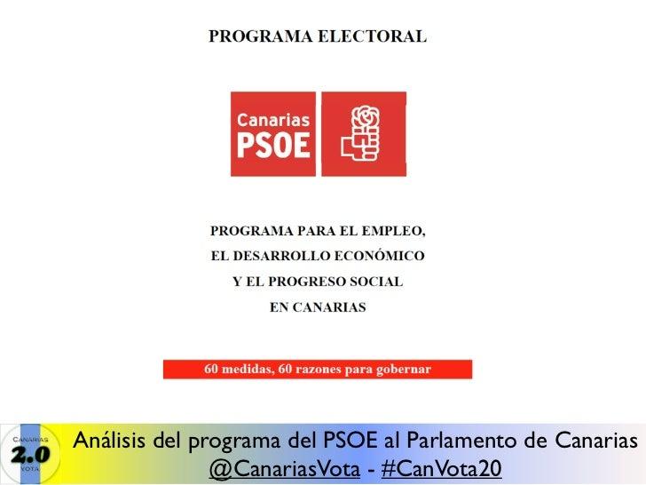 Análisis del programa del PSOE al Parlamento de Canarias               @CanariasVota - #CanVota20