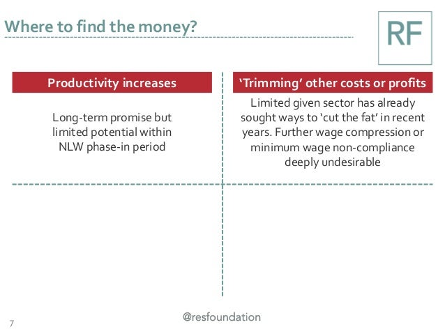 7 Where to find the money? Productivity increases 'Trimming' other costs or profits Long-term promise but limited potentia...