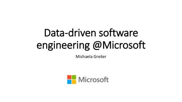 Data-driven software engineering @Microsoft  Michaela Greiler