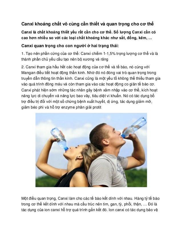 Canxi khoáng chất vô cùng cần thiết và quan trọng cho cơ thể  Canxi là chất khoáng thiết yếu rất cần cho cơ thể. Số lượng ...